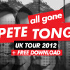 FREE DOWNLOAD + ALL GONE UK TOUR
