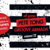 ALL GONE MIAMI 2012 – MIXED BY PETE TONG AND GROOVE ARMADA