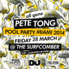 All Gone Pete Tong Miami Pool Party Returns!